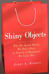 Jacket Image - Shiny Objects by James A. Roberts