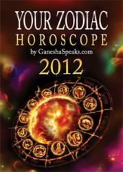 Your Zodiac Horoscope 2012