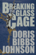 """Breaking the Glass Cage"" book cover"