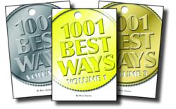 1001 Best Ways is now available in 3 volumes at Amazon.com, BN.com and other retailers.