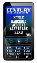 Century Bank and Trust offers FREE Mobile Banking and Account Alerts