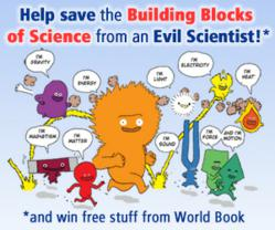 Help World Book find the Building Blocks of Science and win prizes!