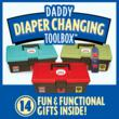 Daddy Diaper Changing Toolbox Awarded Trifecta of Prestigious Positive Parenting Awards