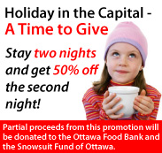 Stay 2 nights and get 50% Off your 2nd night at Ottawa hotels this holiday season.