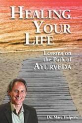lessons for �healing your life� new book by ayurvedic expert