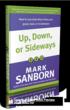 Mark Sanborn, author, Up, Down, or Sideways