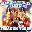 Manufactured Superstars, Freak On You E.P., cover art