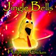 Jingle Bells by The Hollywood Chicken
