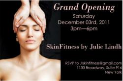 Grand opening for Skin Fitness by Julie Lindh
