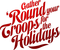 Gather 'Round Your Troops for the Holidays (logo) (red) (large) (png file)
