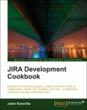 A Second JIRA Book and eBook From Packt Publishing: JIRA Development...