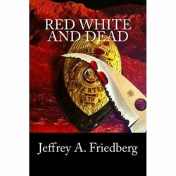 Cover  of Red, White, and Dead