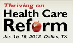 Healthcare Service Excellence Conference: Thriving on Healthcare Reform