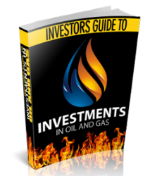 Investors Guide To Investments In Oil and Gas