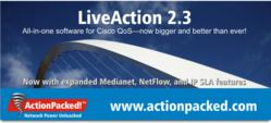 ActionPacked! releases LiveAction 2.3 for Managing Cisco QoS
