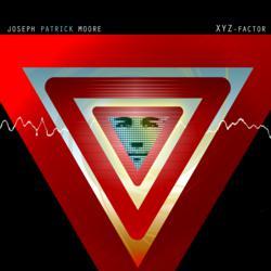 XYZ Factor - Joseph Patrick Moore