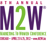 8th Annual M2W- The Marketing to Women Conference