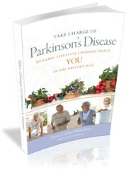 "Cover of book, ""Take Charge of Parkinson's Disease: Dynamic Lifestyle Changes to Put YOU in the Driver's Seat"""