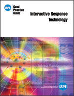 ISPE Good Practice Guide: Interactive Response Technology