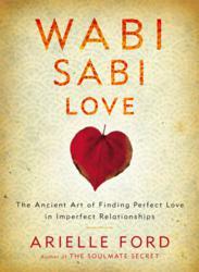 Jacket Image - Wabi Sabi Love by Arielle Ford