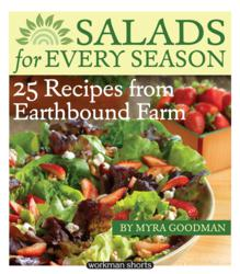 """Salads for Every Season: 25 Recipes from Earthbound Farm"" by Myra Goodman"