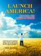Launch America! Reviving the American Dream