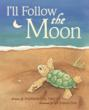 """Award-winning book, """"I'll Follow the Moon,"""" is a tender story that tugs at the heartstrings"""