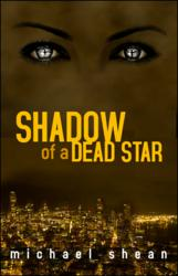 Shadow of a Dead Star, by Michael Shean