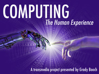"""Computing: The Human Experience"""