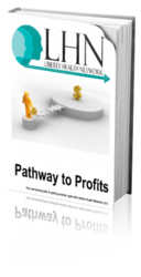 Liberty Health Network Announces the Pathway to Profit, The How To Start A Home, Small, or MLM Business e-Book Training  Will Be Available For The First Time To All Potential Start-Up Businesses At No Cost