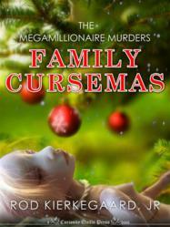 Family Cursemas, by Rod Kierkegaard, Jr.