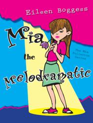 Mia the Melodramatic is the second novel of Eileen Boggess's Mia Fullerton series.