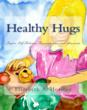 """Healthy Hugs"" for Elementary School Age Children"