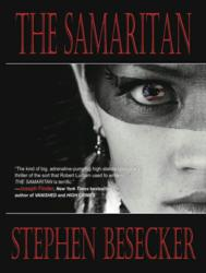 The Samaritan has been praised by Publishers Weekly, Booklist, and six New York Times bestselling authors.