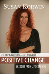 "Author Susan Korwin and  her book ""Simple Strides Towards Positive Change"