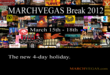 MARCHVEGAS Break