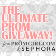 PromGirl.com, leading online retailer for teen special occasion dresses, and Sephora partner for The Ultimate Prom Giveaway with four chances to win over $5000 worth of prizes!