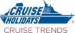 Cruise Holidays Cruise Trends
