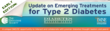 IMNE Presents Their 2012 Update on Emerging Treatments for Type 2 Diabetes Continuing Medical Education Series