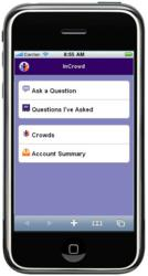 The InCrowd platform is accessible via a smart phone or smart device, providing immediate access to target Crowds.