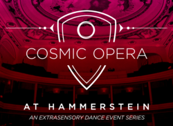 Axwell Cosmic Opera Hammerstein Ballroom