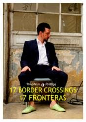 17 Border Crossings at Teatro Jaco