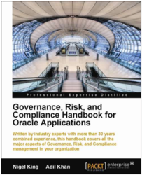Governance, Risk, and Compliance Handbook for Oracle Applications book and eBook