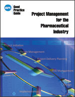 ISPE Good Practice Guide: Project Management for the Pharmaceutical Industry