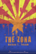 THE ZONA by Nathan L. Yocum Scheduled for a Mid-February Debut by Curiosity Quills Press; Advance Reading Copies (ARCs) Available for Bloggers and Press