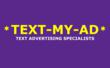 Text urmsg(space)textmyad to 368638 (DOTNET) to see how *Text-My-Ad* works!