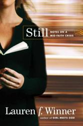 Jacket Image - Still Notes on a Mid-Faith Crisis by Lauren Winner