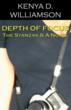 Depth of Focus: The Stanzas & A Novel by Kenya D. Williamson front book cover, 237 KB