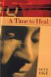 """""""A Time to Heal"""" by Seye Oke"""