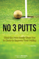 New book details how you can avoid 3 putts by learning from top putting instructors
